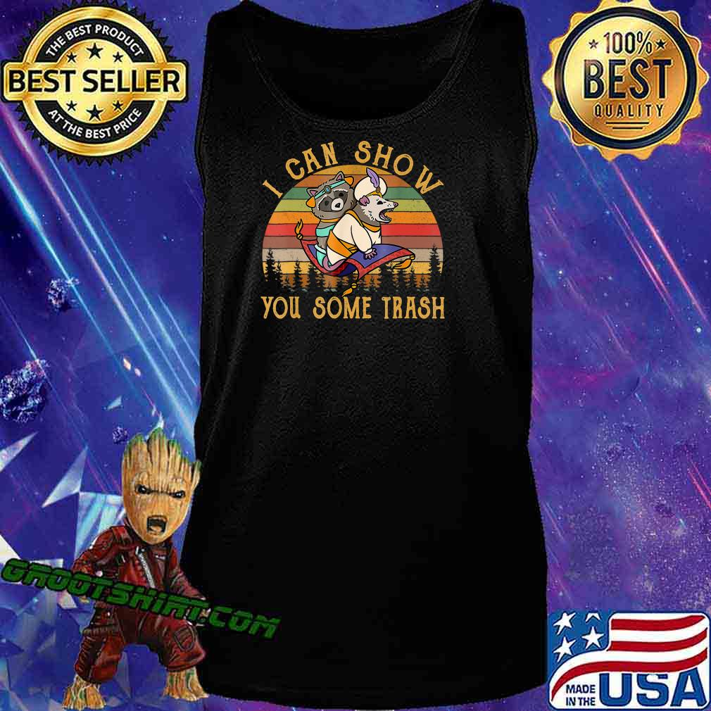 I Can Show You Some Trash Racoon Possum Vintage T-Shirt T-Shirt Tank Top