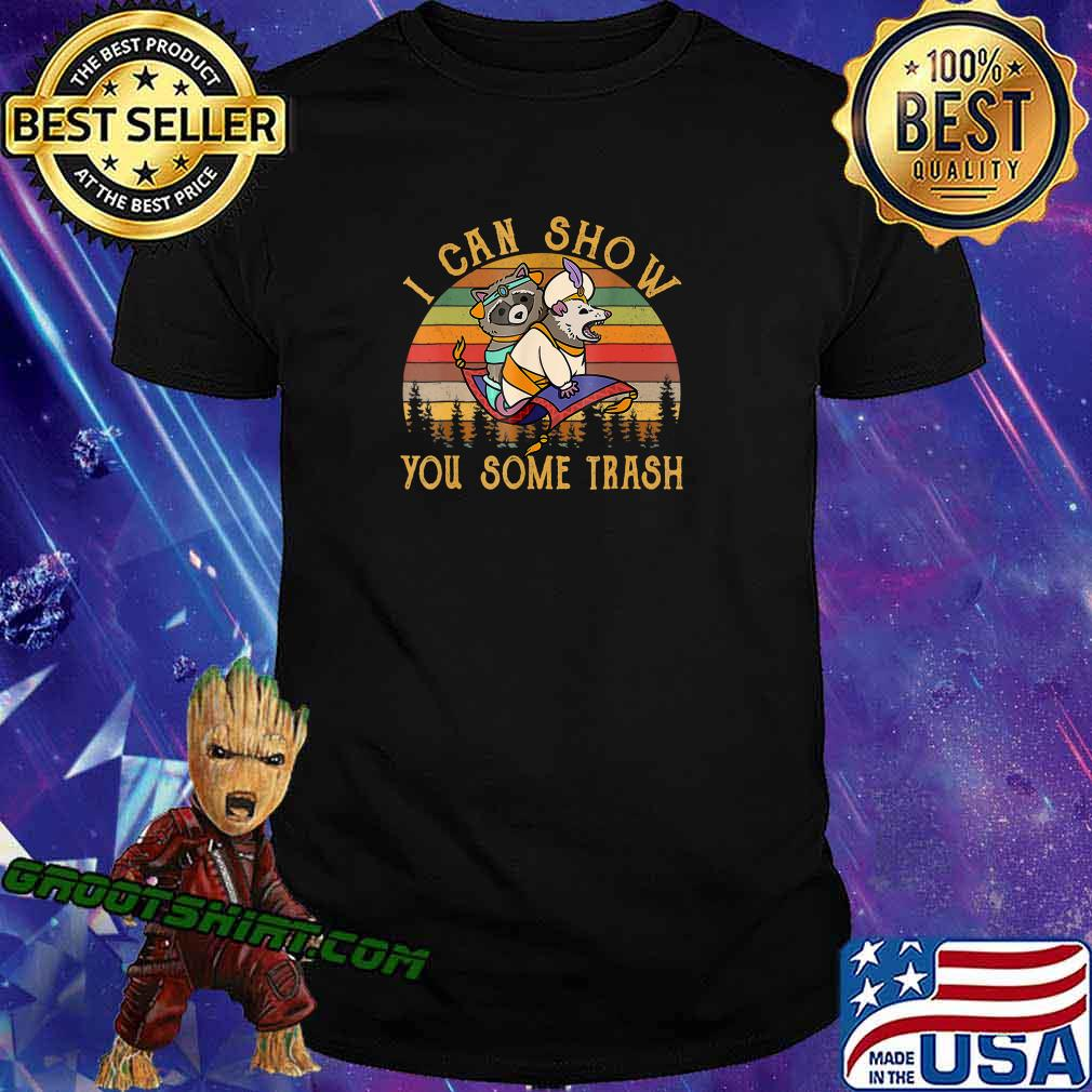 I Can Show You Some Trash Racoon Possum Vintage T-Shirt T-Shirt