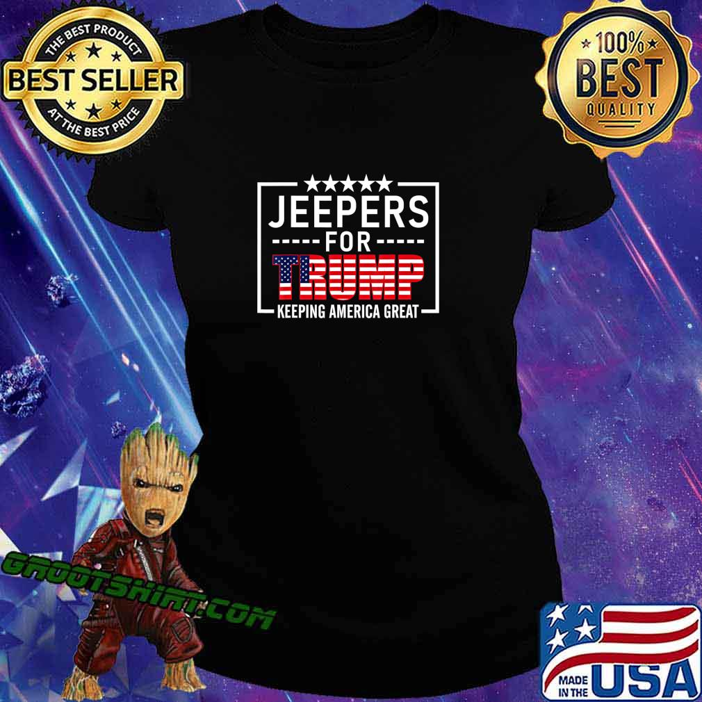 Jeepers For Trump Conservative Gifts Trump 2020 Rally-Ride T-Shirt Ladiestee