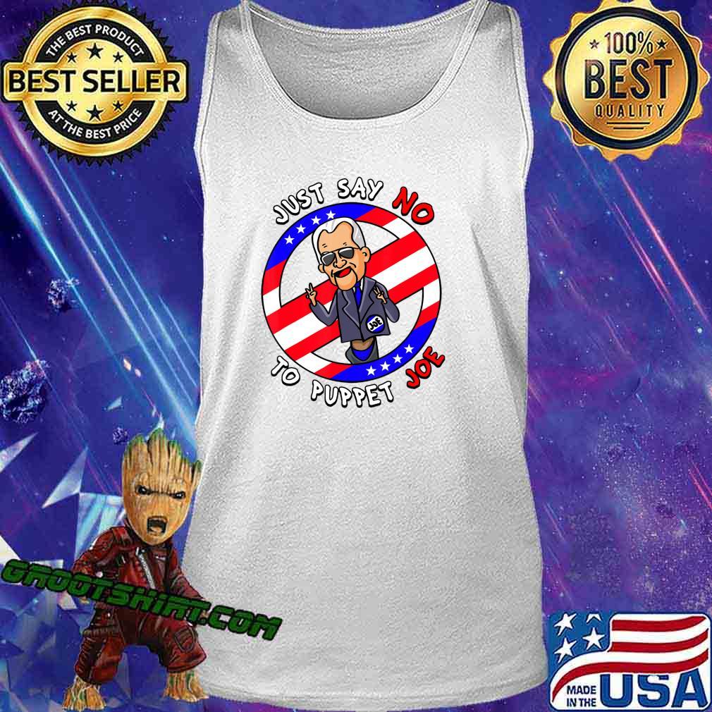 Just Say No To Puppet Joe Funny T-Shirt Tank Top