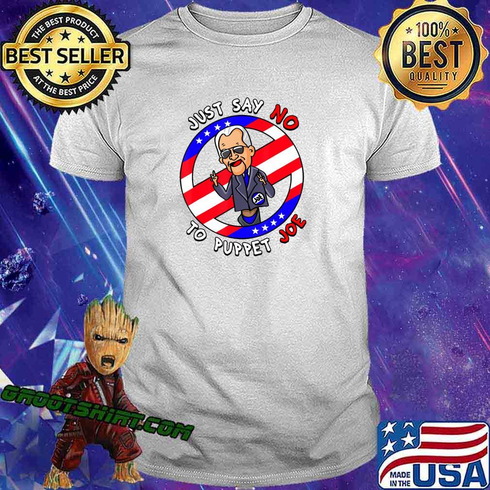 Just Say No To Puppet Joe Funny T-Shirt