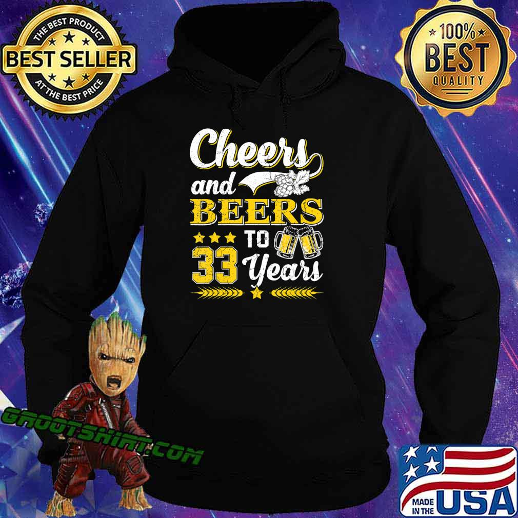 Mens Cheers And Beers To 33 Years Shirt Birthday Gift Old T-Shirt Hoodie