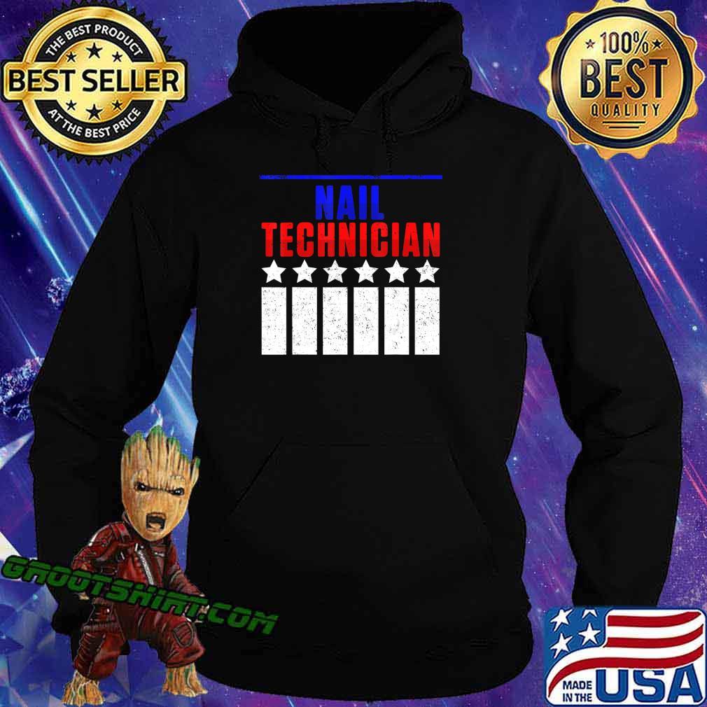 Nail Technician Support Nail Tech Artist Manicurist T-Shirt Hoodie