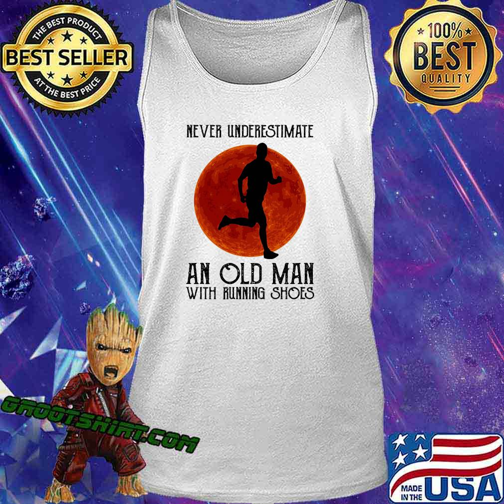 Never underestimate an old man with running shoes sunset s Tank Top