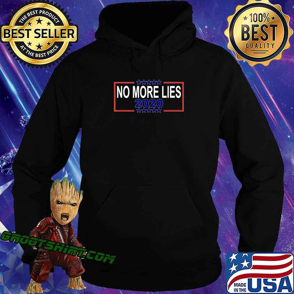 No More Lies 2020 Political Funny Trump Biden Voter T-Shirt Hoodie