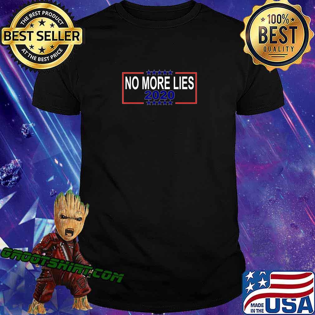 No More Lies 2020 Political Funny Trump Biden Voter T-Shirt