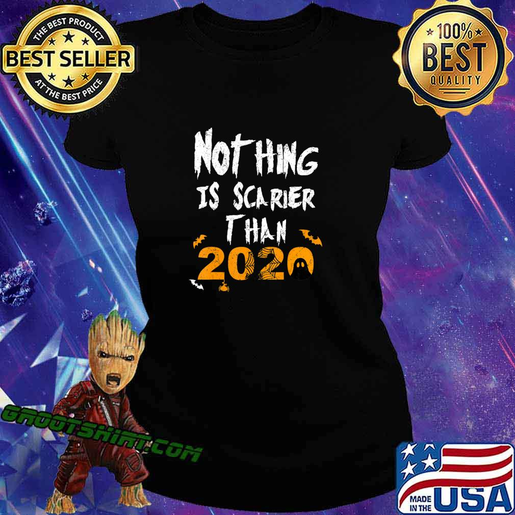 Nothing Scarier Than 2020 Funny Ghost Halloween Costume T-Shirt Ladiestee