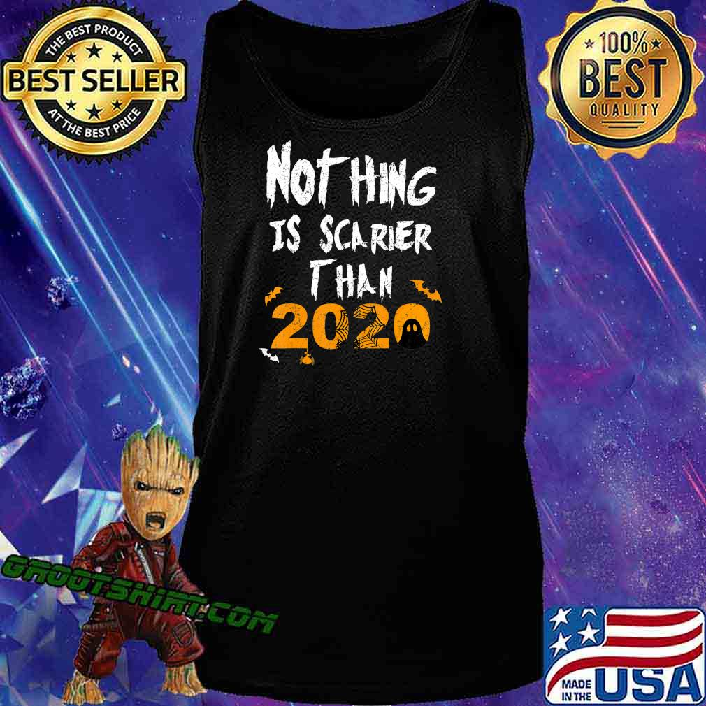 Nothing Scarier Than 2020 Funny Ghost Halloween Costume T-Shirt Tank Top