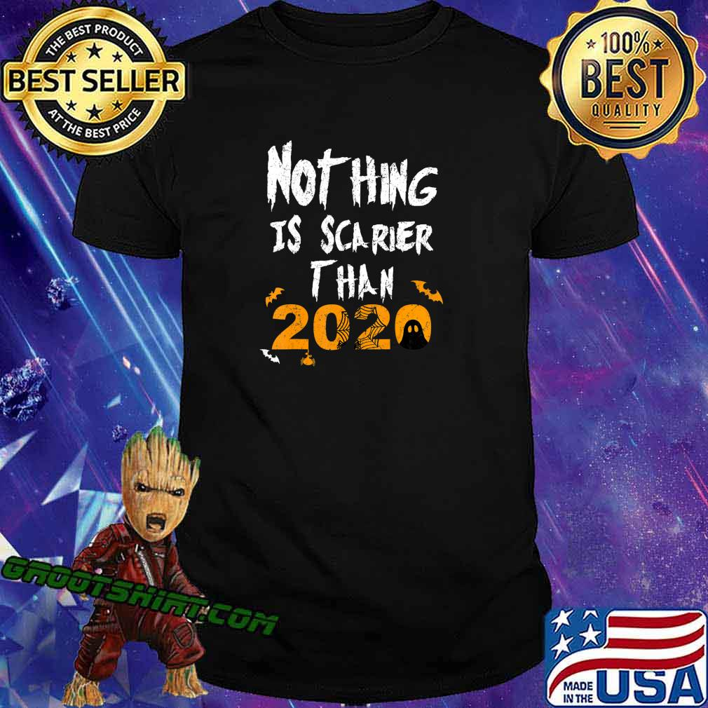 Nothing Scarier Than 2020 Funny Ghost Halloween Costume T-Shirt