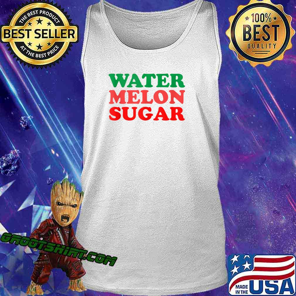 Official Watermelon Sugar Harry s Tank Top