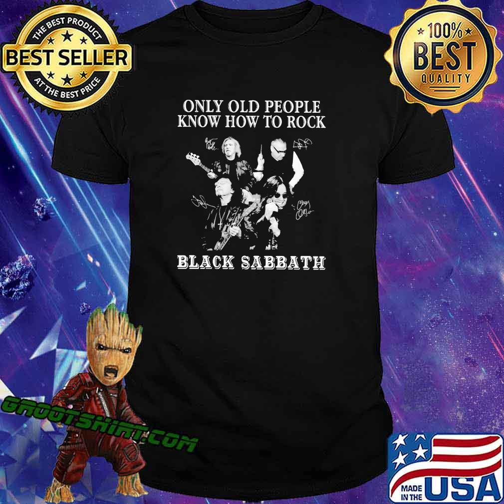 Only old people know how to rock black sabbath signatures shirt