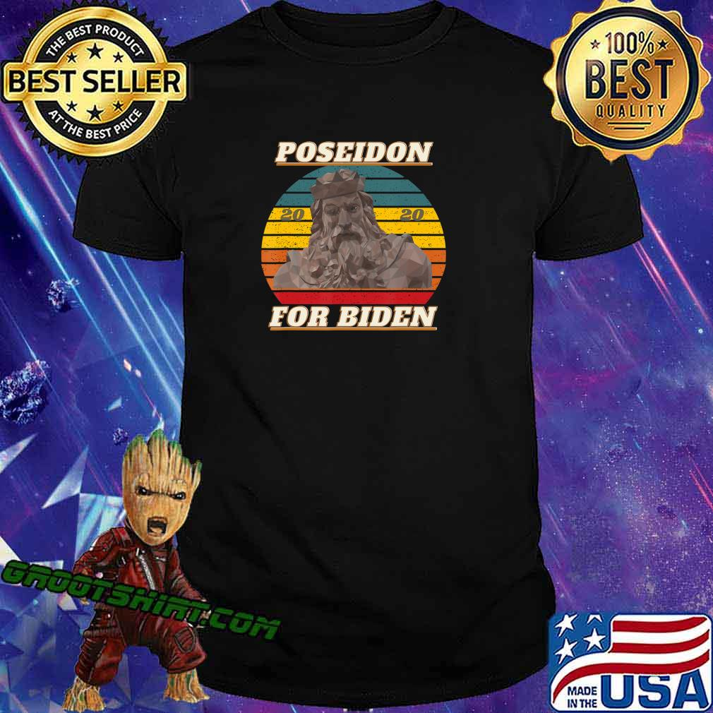 Poseidon for Biden 2020 Funny Retro Gift Anti-Trump Election T-Shirt