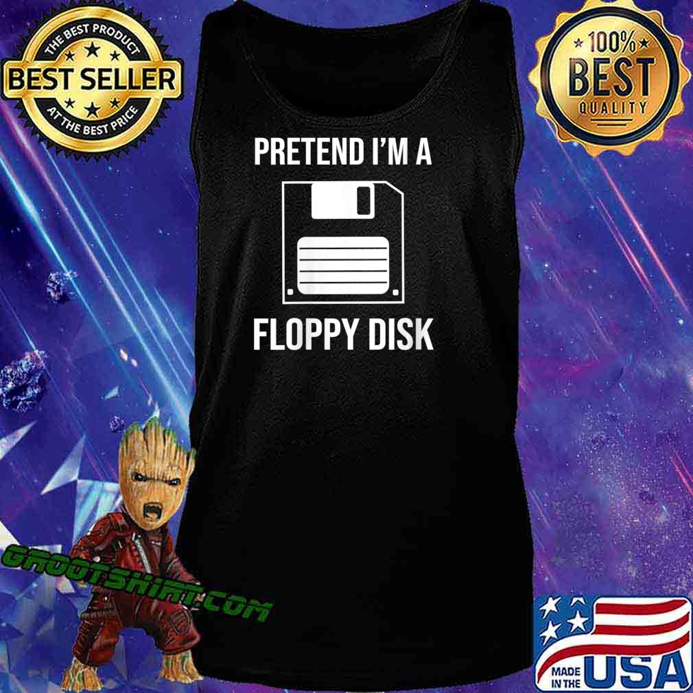 Pretend I'm A Floppy Disk Funny Halloween Costume Shirt Tank Top