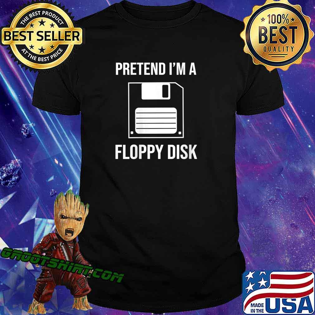 Pretend I'm A Floppy Disk Funny Halloween Costume Shirt