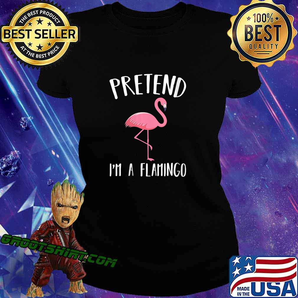 Pretend I'm A Pink Flamingo Funny Halloween Costume Shirt Ladiestee