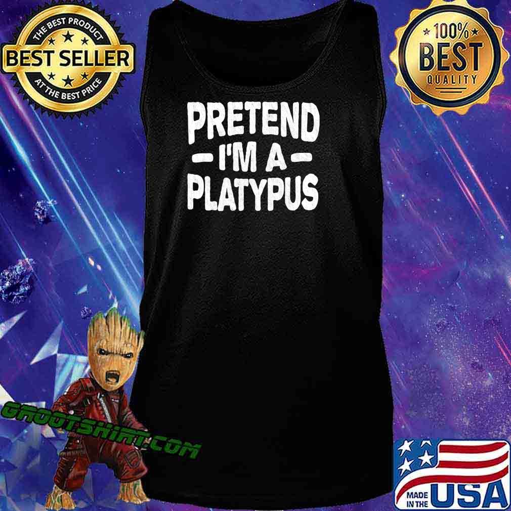 Pretend I'm A Platypus Costume Funny Lazy Halloween T-Shirt Tank Top