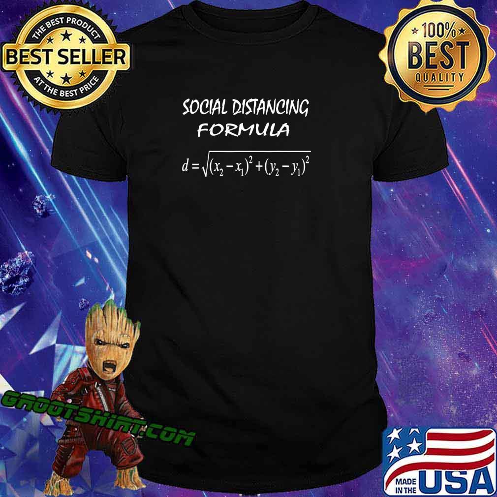Social Distancing Formula Funny Math Teacher Quarantined T-Shirt