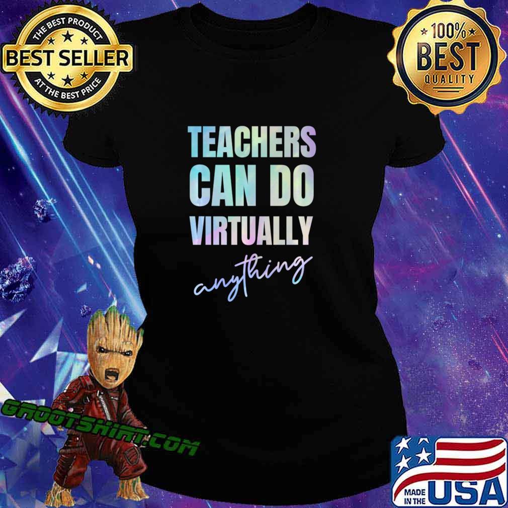 Teachers Can Do Virtually Anything Long Sleeve T-Shirt Ladiestee