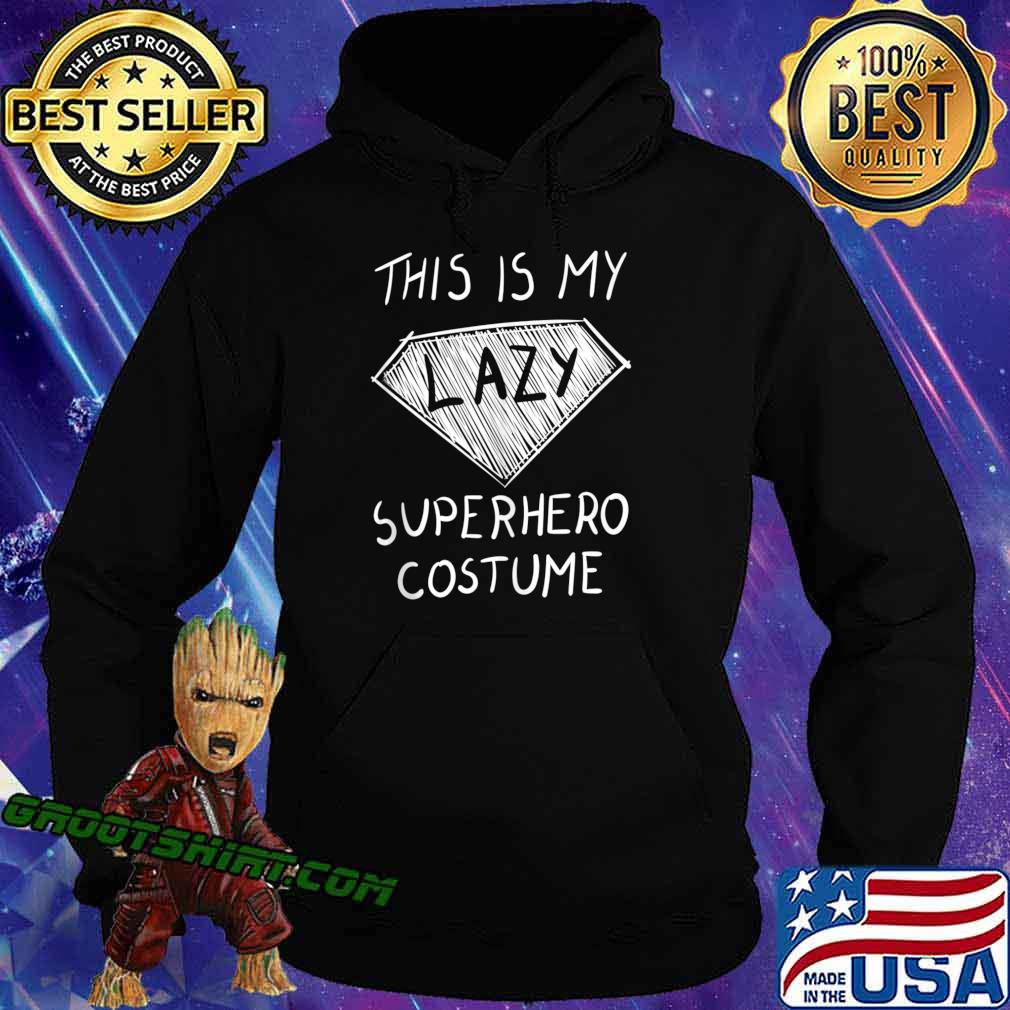 This is My Lazy Superhero Costume Outfit Funny Halloween s Hoodie
