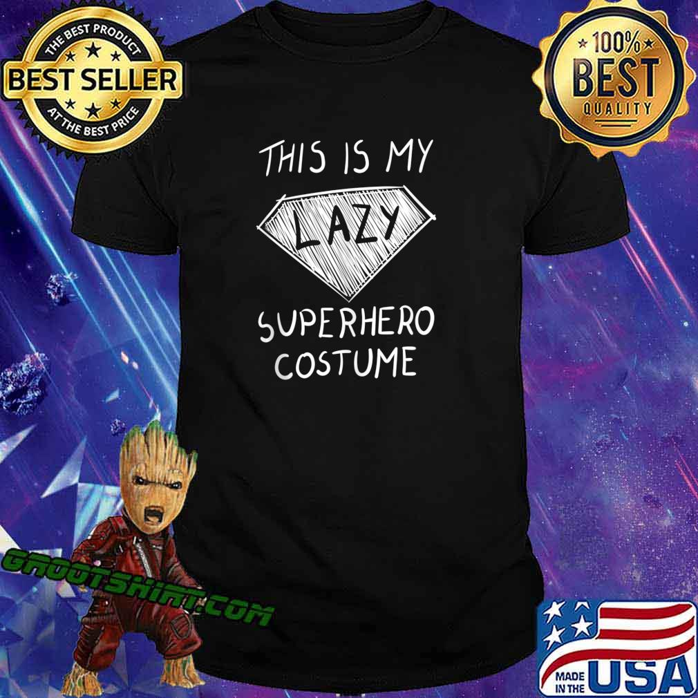 This is My Lazy Superhero Costume Outfit Funny Halloween shirt