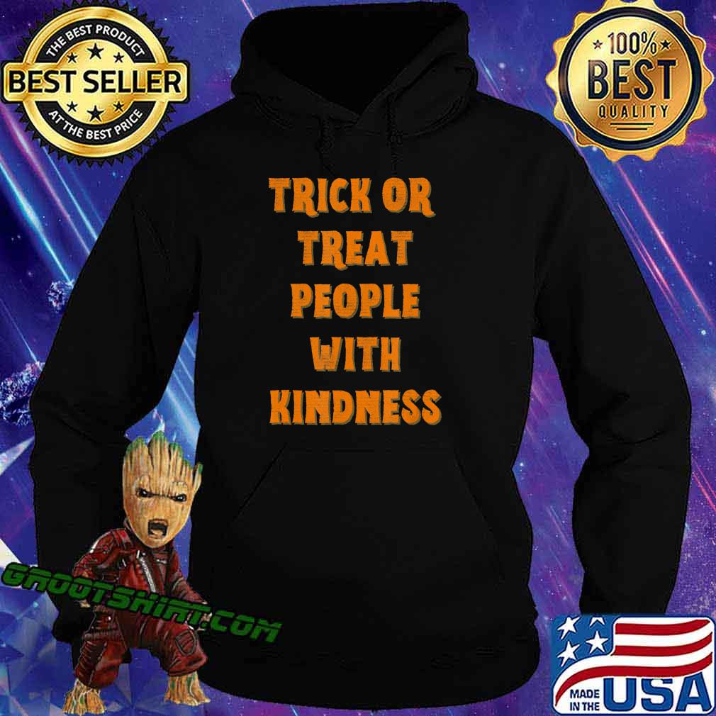 Trick Or Treat People With Kindness Funny Halloween T-Shirt Hoodie