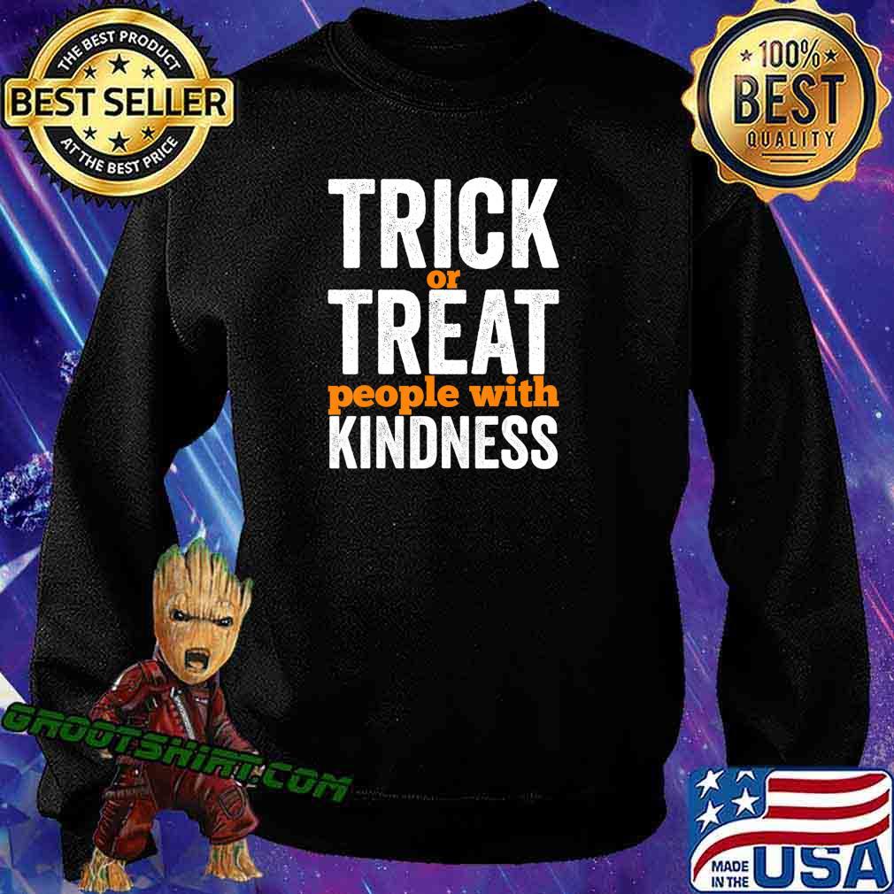 Trick Or Treat People With Kindness Halloween Teacher T-Shirt Sweatshirt