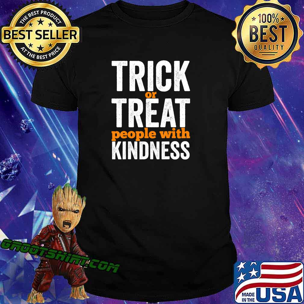 Trick Or Treat People With Kindness Halloween Teacher T-Shirt