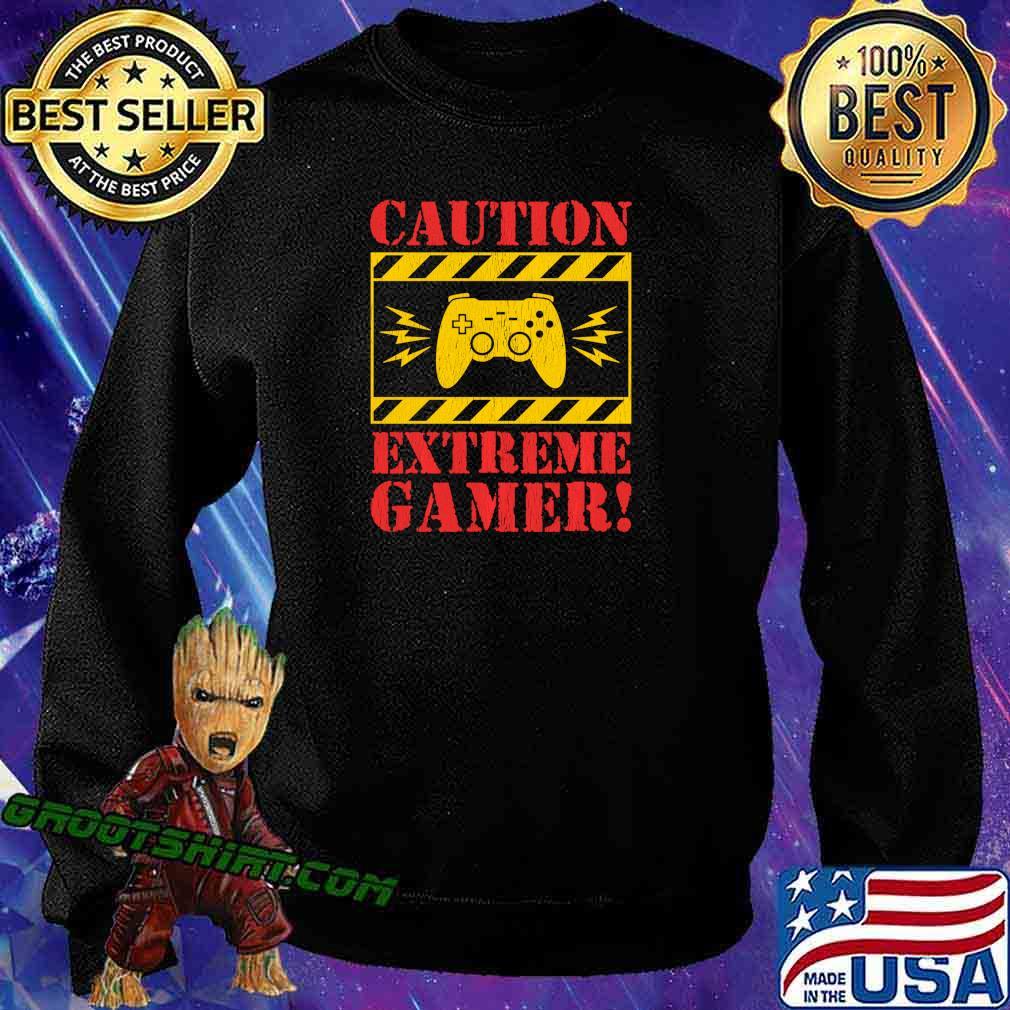 Video Games Extreme Gamer Controller For Men Boys Kids Shirt Sweatshirt