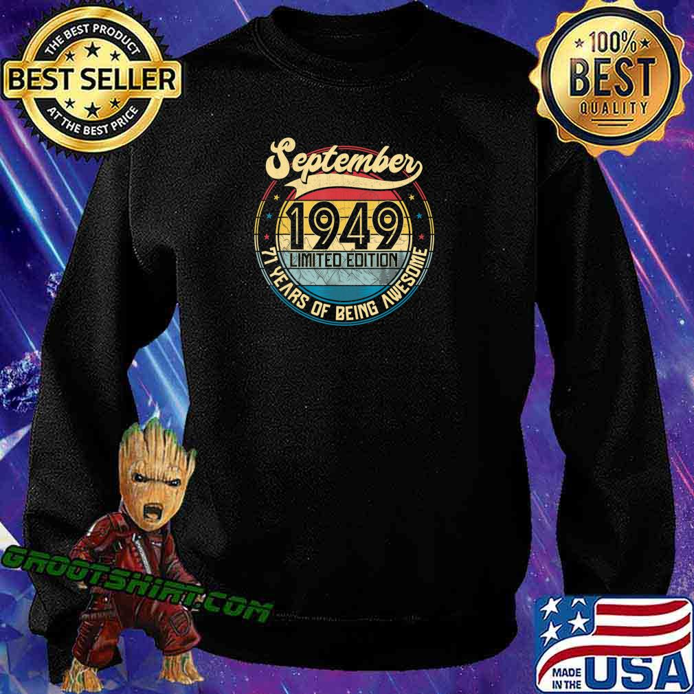 Vintage Retro September 1949 71st Birthday Gift 71 Years Old T-Shirt Sweatshirt