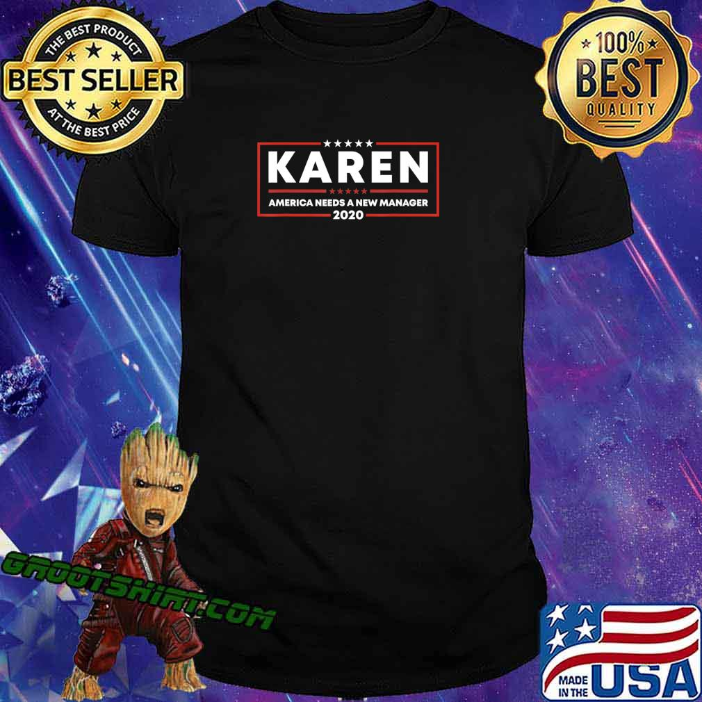 Vote Karen Meme Gift Men Women Funny Political 2020 Election T-Shirt