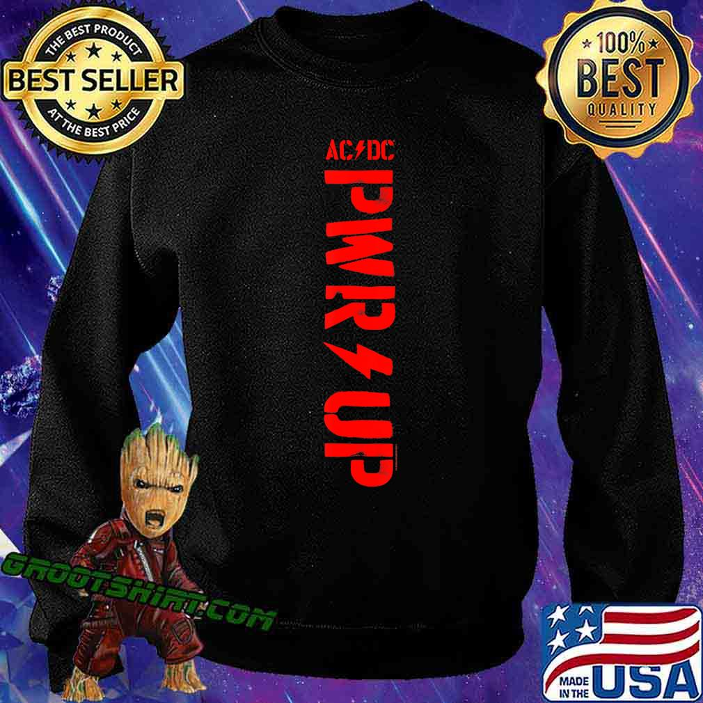 ACDC - PWR UP T-Shirt Sweatshirt