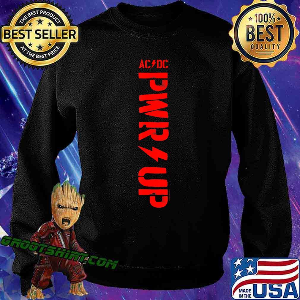 ACDC - PWR UP T-Shirt Sweatshirt