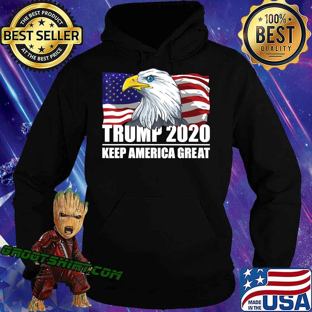 Trump 2020 Keep America Great USA Flag US Elections 2020 T-Shirt Hoodie