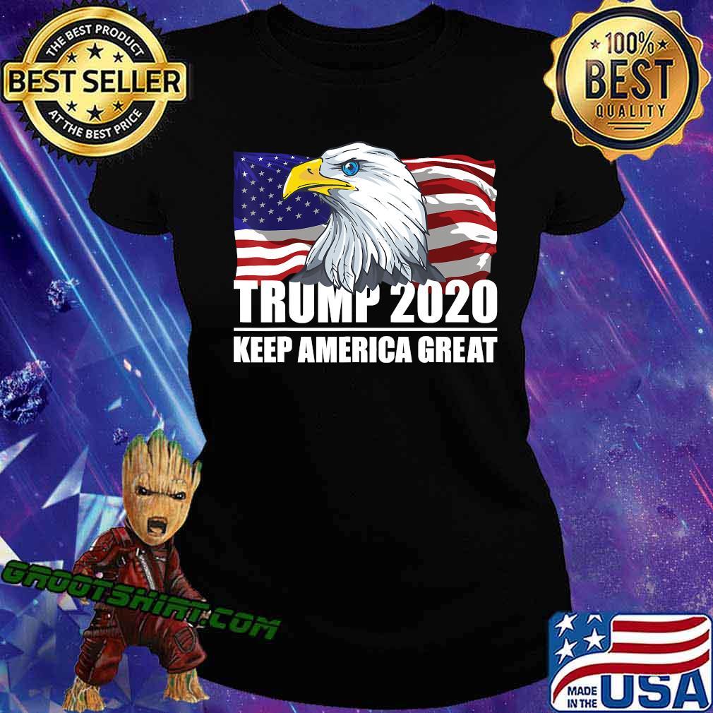 Trump 2020 Keep America Great USA Flag US Elections 2020 T-Shirt Ladiestee