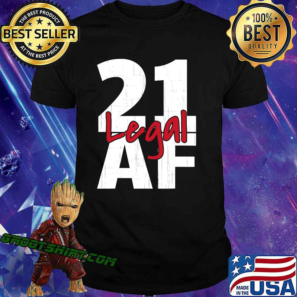 21 Birthday Celebration Party I Legal Af Shirt