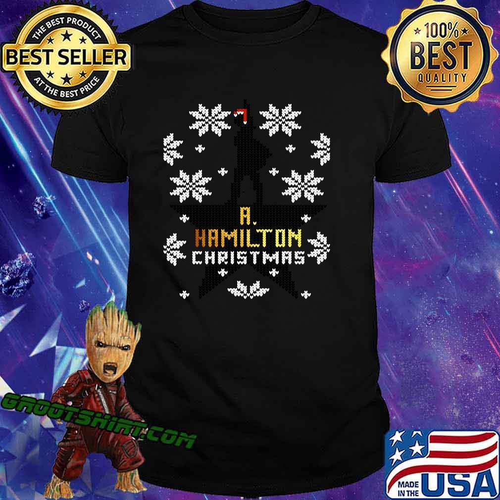 Christmas a hamilton ugly sweater stars shirt