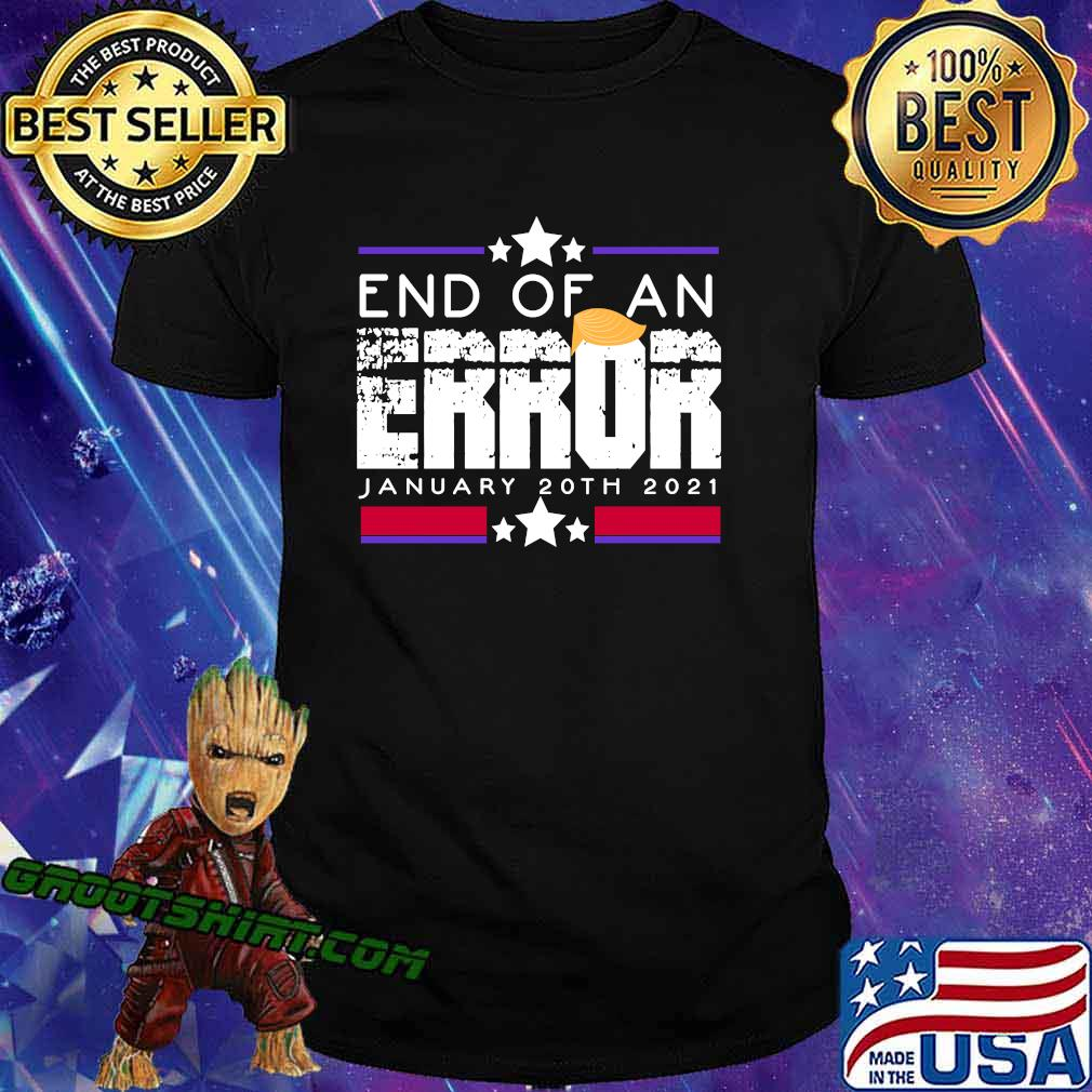 End of an error impeach donald say no anti trump 2020 classic shirt