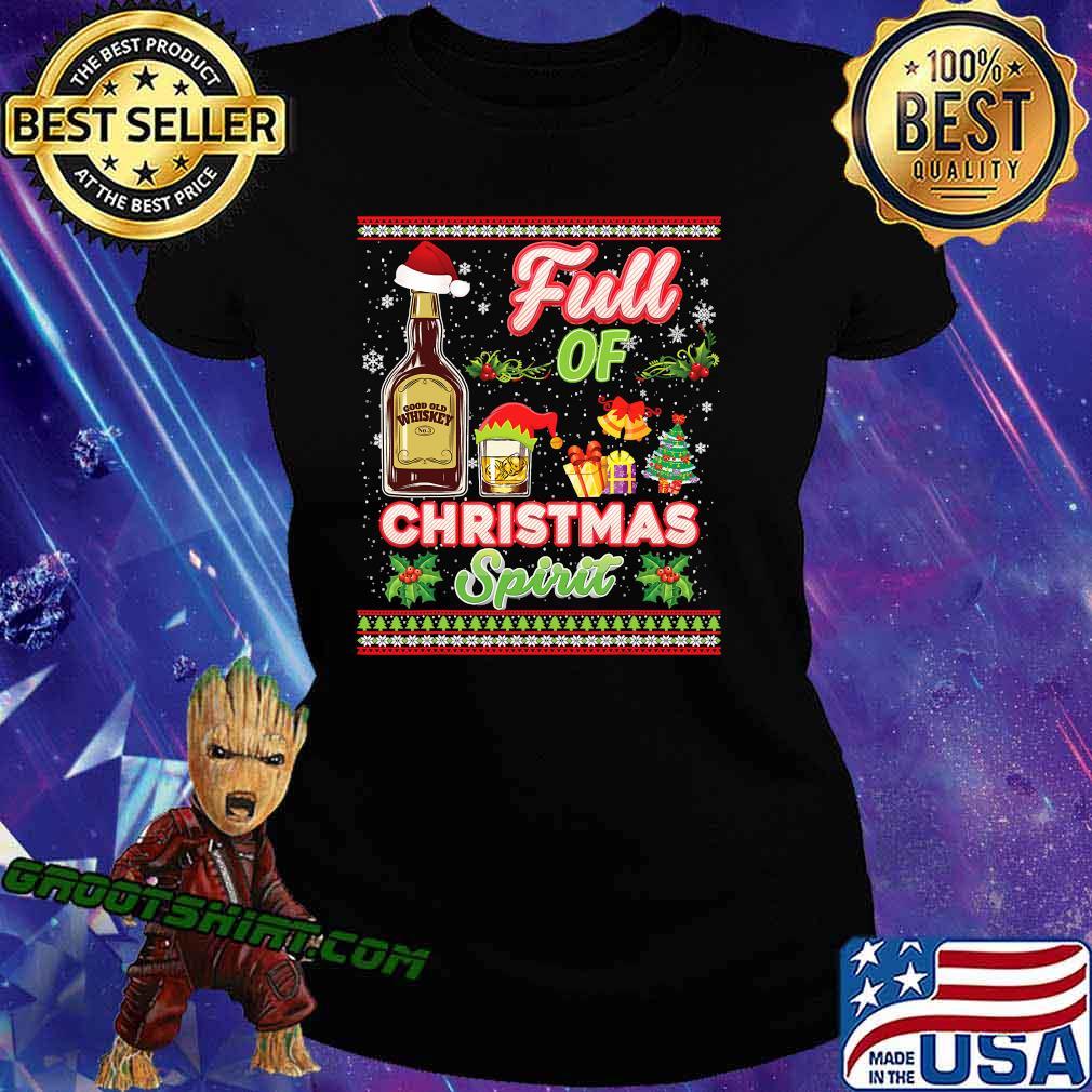 Full of christmas spirit whiskey spirits drinking s Ladiestee