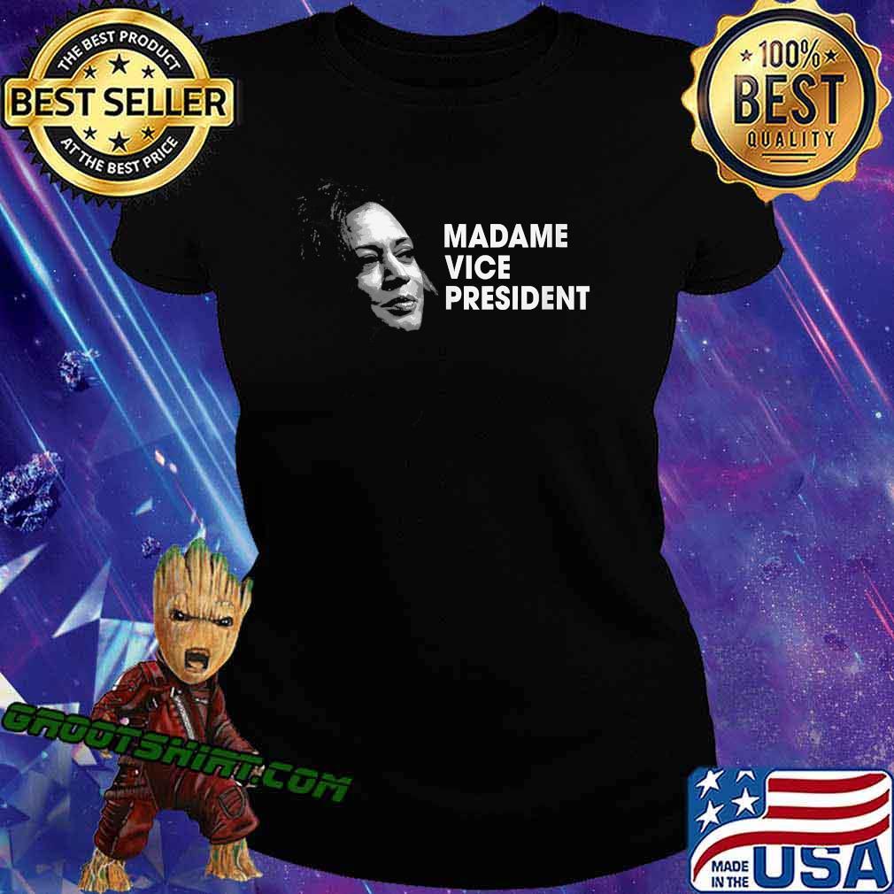 Madame Vice President Kamala Harris Election Shirt Ladiestee