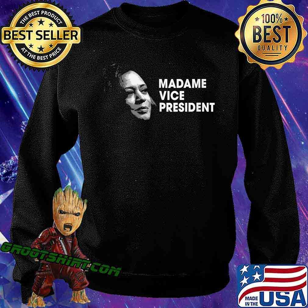 Madame Vice President Kamala Harris Election Shirt Sweatshirt