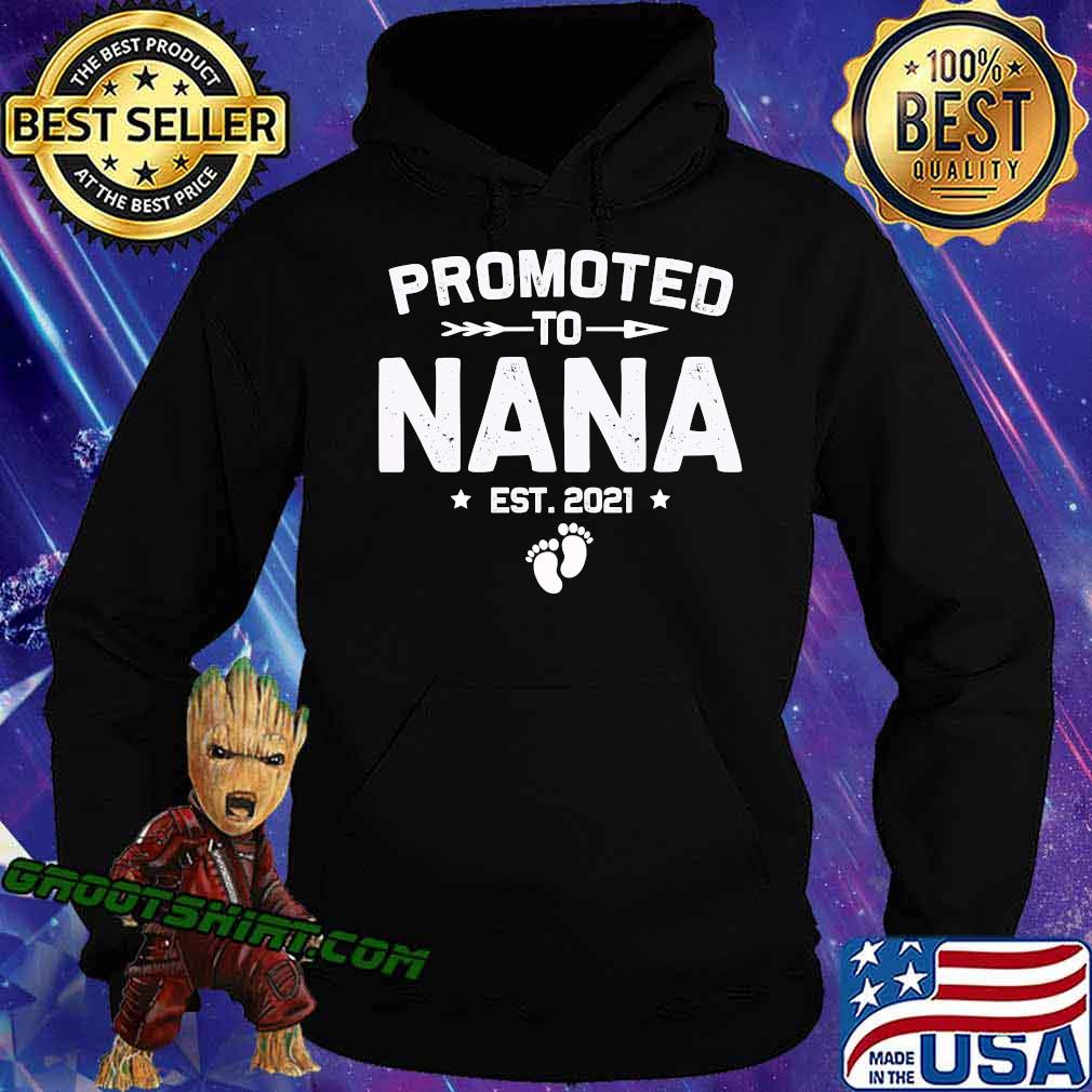 Promoted To Nana Est 2021 New Mom Shirt Hoodie