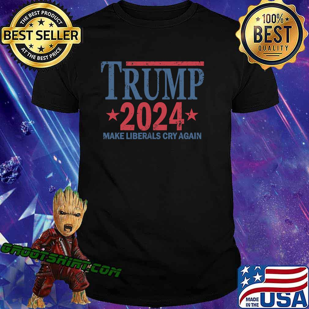 Vintage Trump 2024 Make Liberals Cry Again Stars Shirt