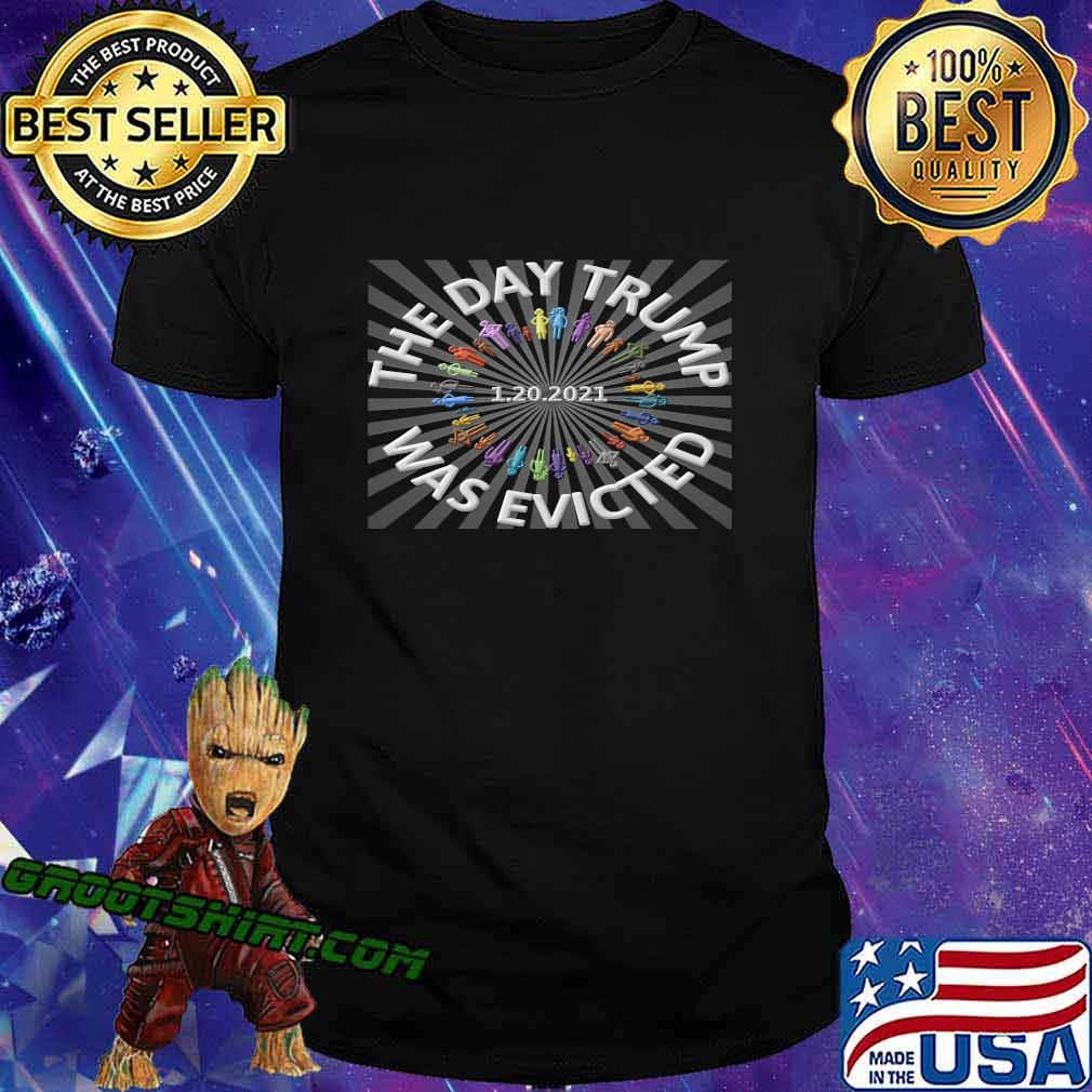 1 20 2021 The Day Trump Was Evicted Biden Harris Winners Shirt