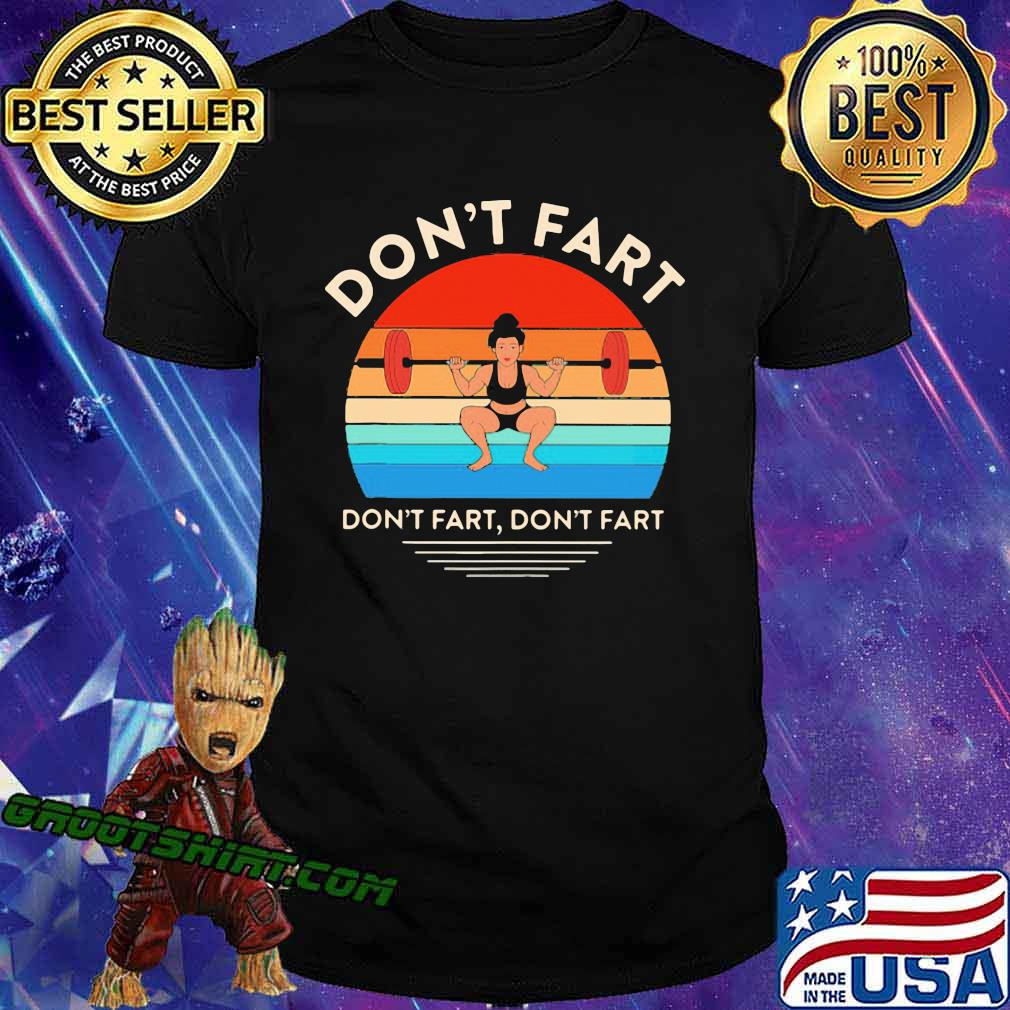 Don't Fart Do Excercies Vintage Shirt